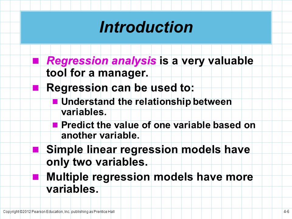 Introduction Regression analysis is a very valuable tool for a manager. Regression can be used to: