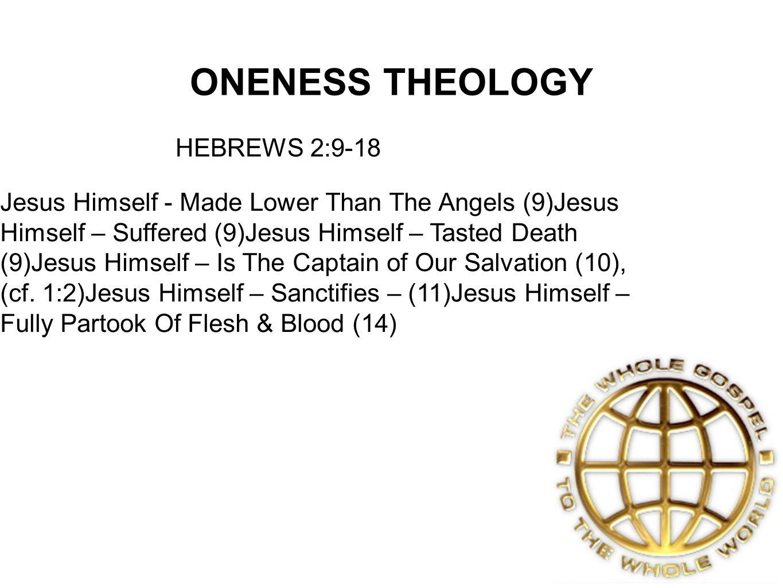 ONENESS THEOLOGY HEBREWS 2:9-18