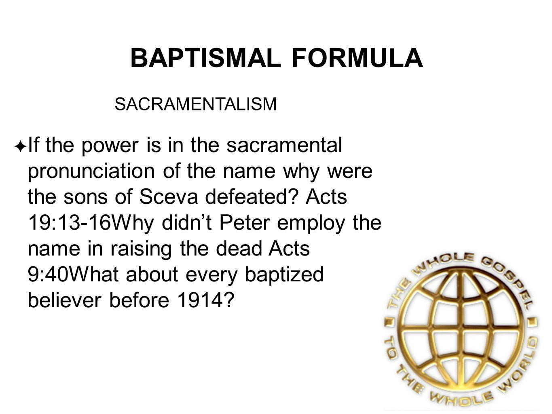 BAPTISMAL FORMULA SACRAMENTALISM.