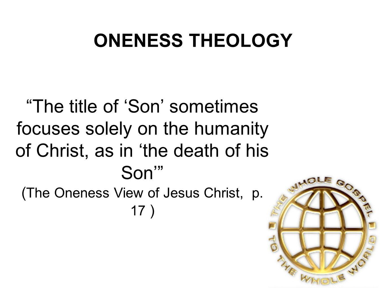 ONENESS THEOLOGY