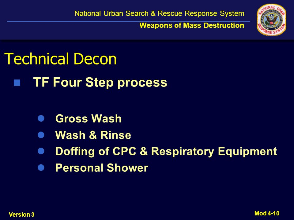 Technical Decon TF Four Step process Gross Wash Wash & Rinse