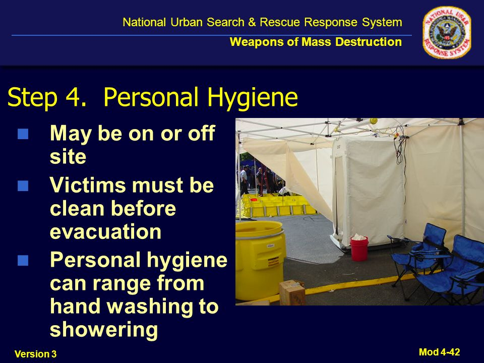 Step 4. Personal Hygiene May be on or off site