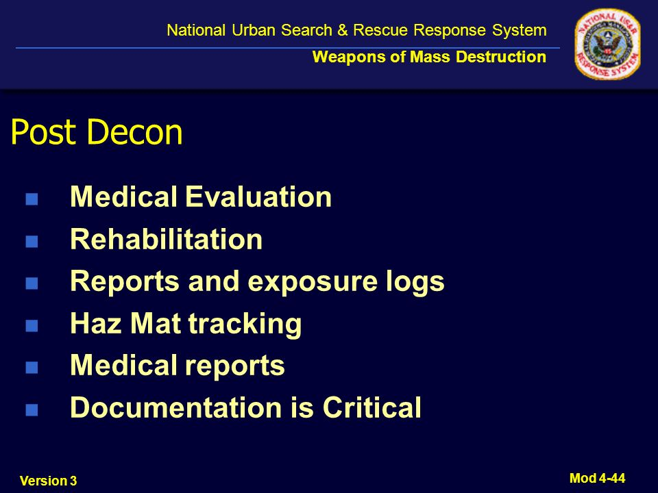 Post Decon Medical Evaluation Rehabilitation Reports and exposure logs