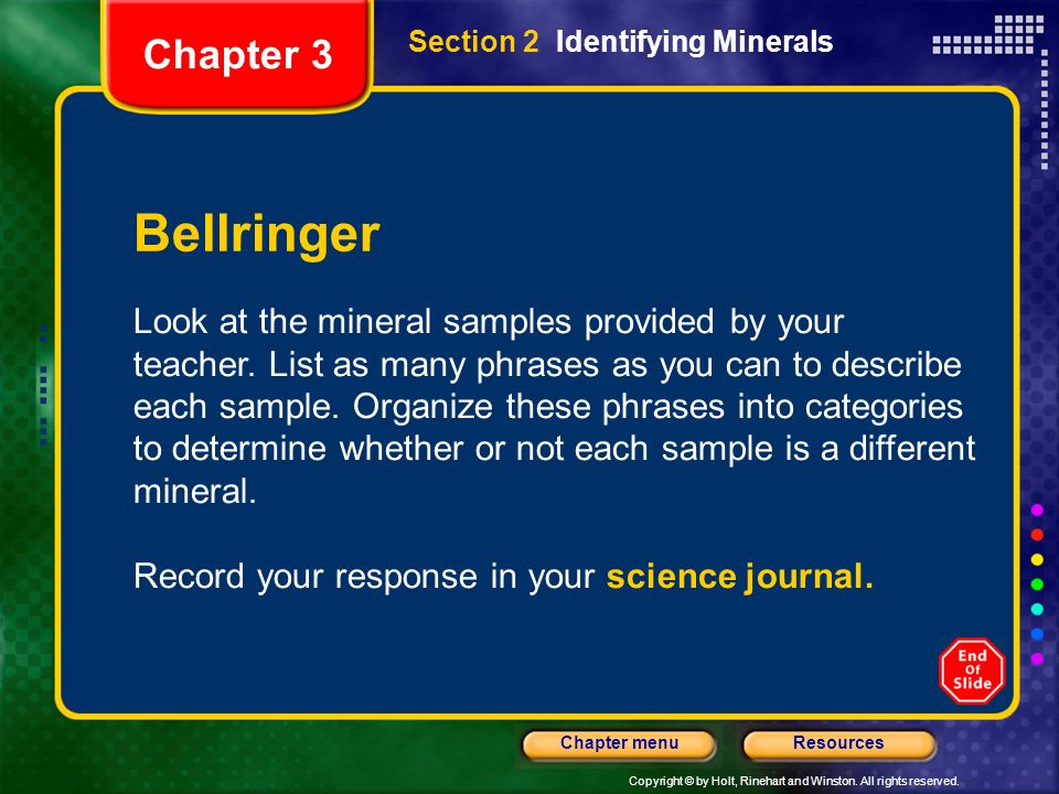 Chapter 3 Section 2 Identifying Minerals. Bellringer.