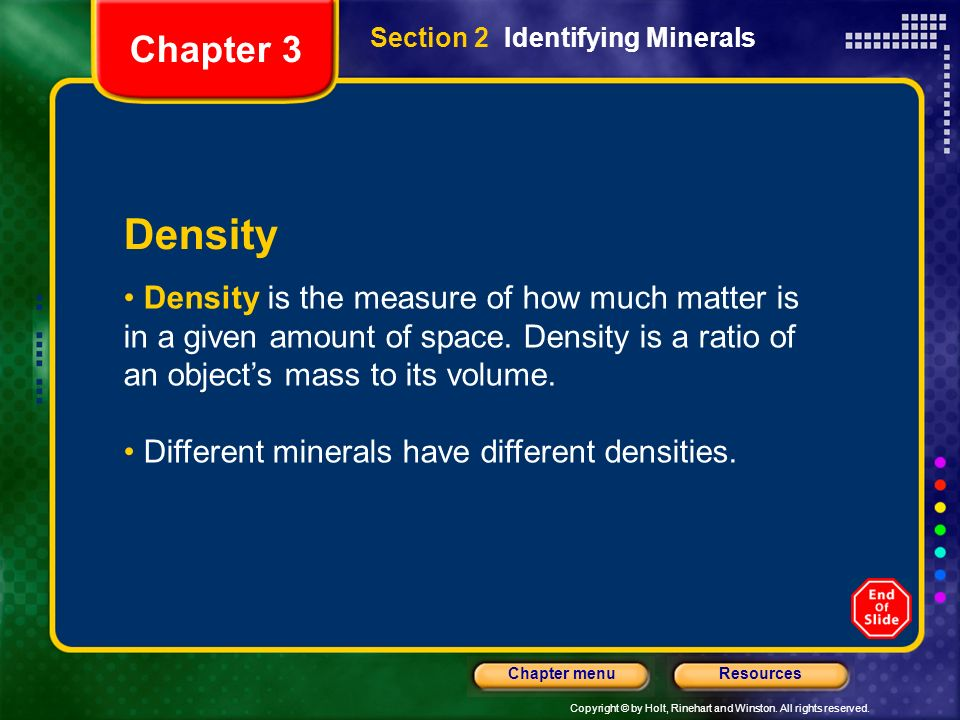 Chapter 3 Section 2 Identifying Minerals. Density.