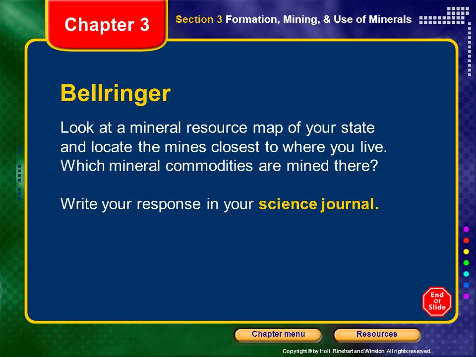 Chapter 3 Section 3 Formation, Mining, & Use of Minerals. Bellringer.