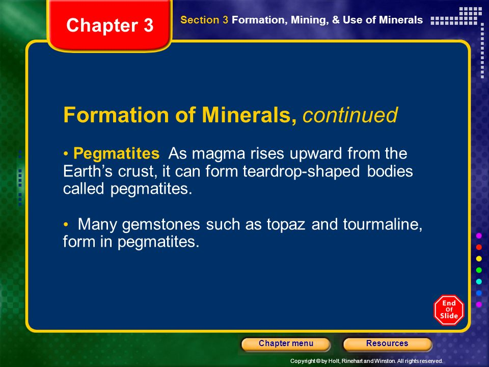 Formation of Minerals, continued
