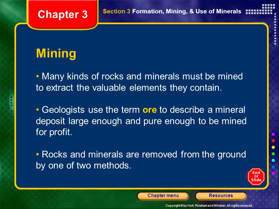 Chapter 3 Section 3 Formation, Mining, & Use of Minerals. Mining.