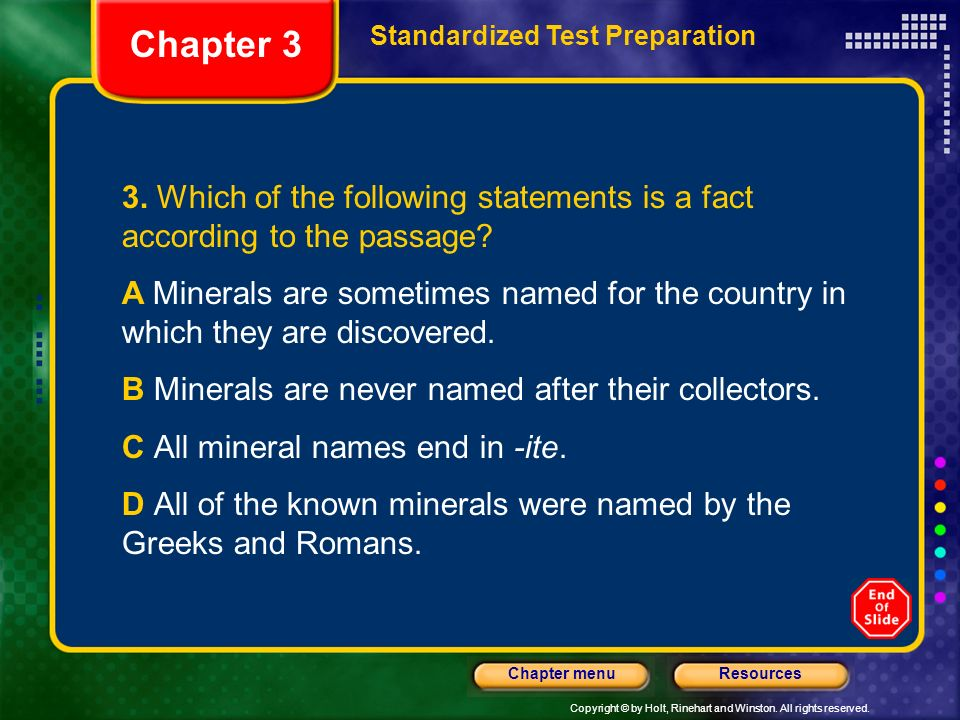 Chapter 3 Standardized Test Preparation. 3. Which of the following statements is a fact according to the passage