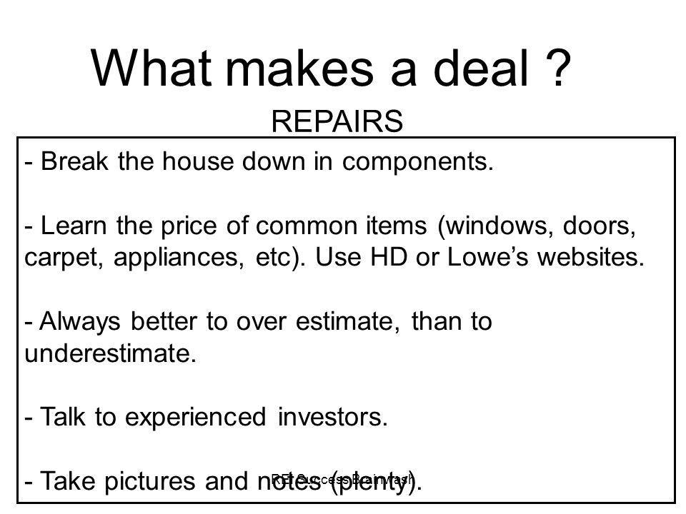 What makes a deal REPAIRS