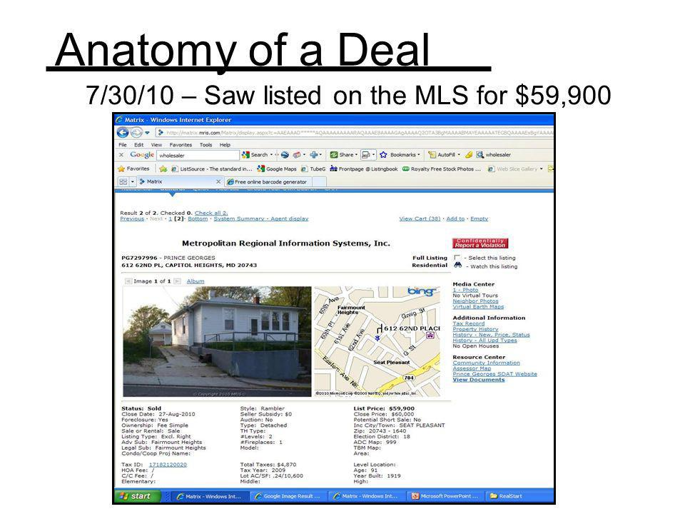 7/30/10 – Saw listed on the MLS for $59,900
