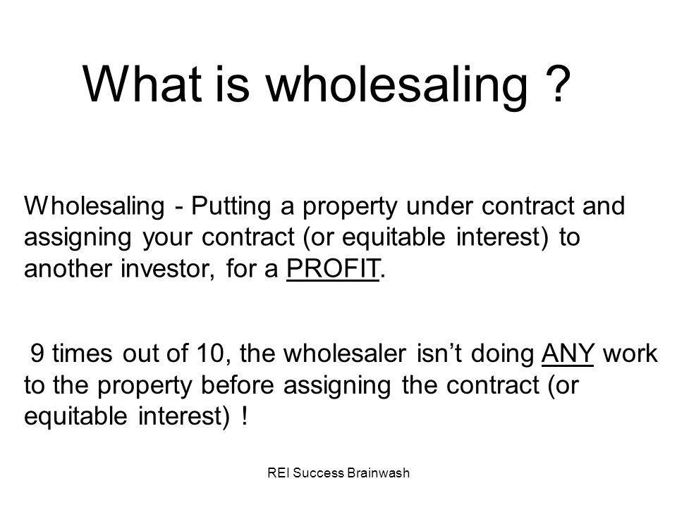 What is wholesaling