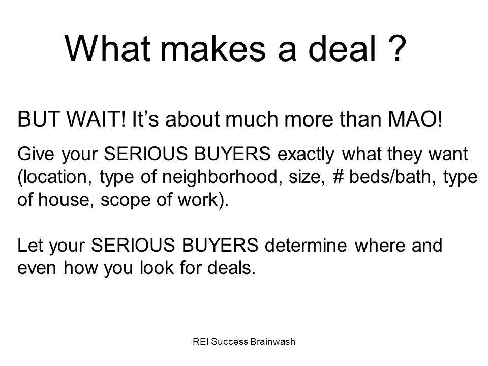 What makes a deal BUT WAIT! It's about much more than MAO!