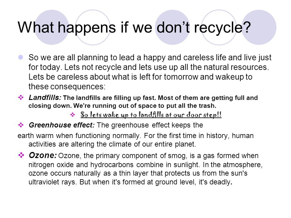 What happens if we don't recycle