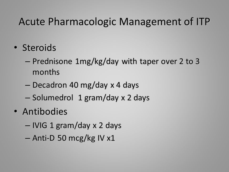 Acute Pharmacologic Management of ITP