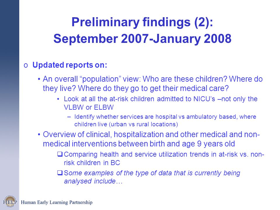 Preliminary findings (2): September 2007-January 2008