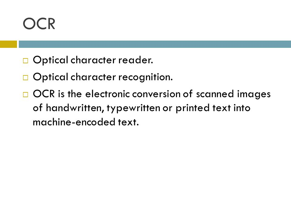 OCR Optical character reader. Optical character recognition.