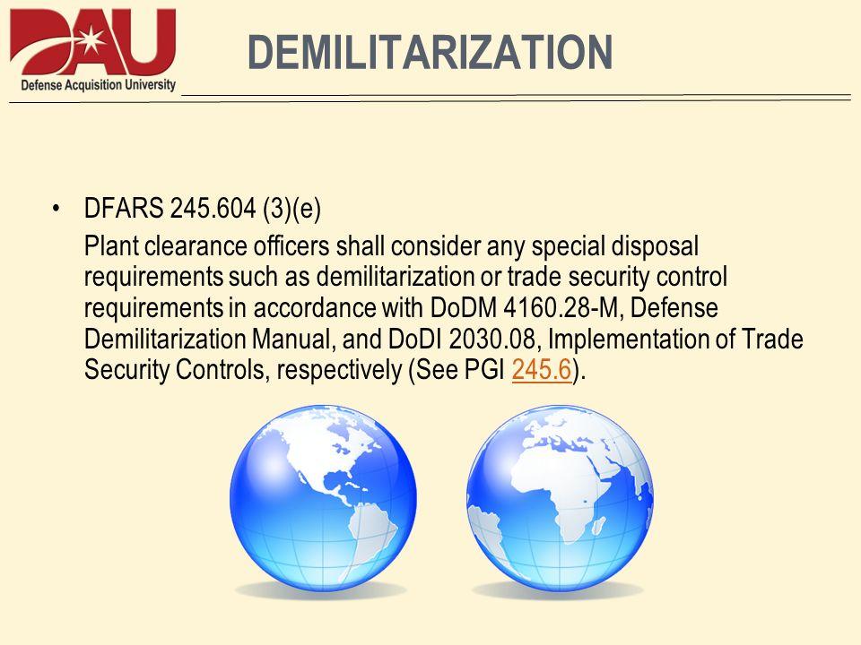 DEMILITARIZATION DFARS 245.604 (3)(e)