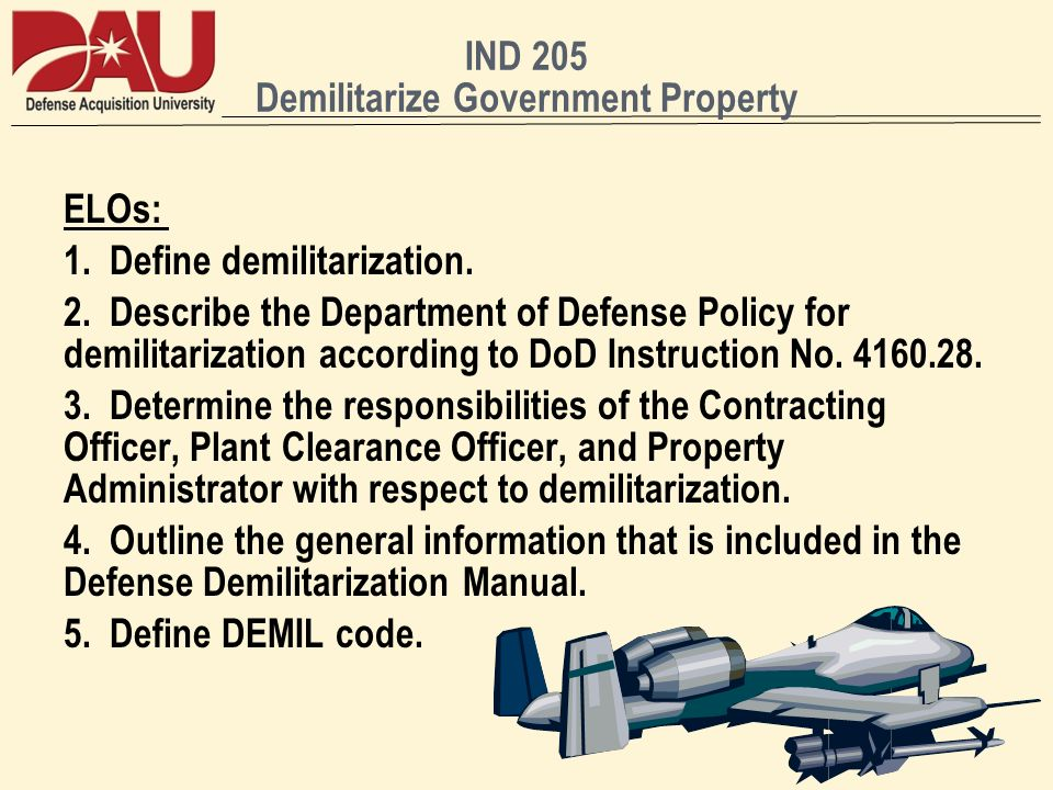 IND 205 Demilitarize Government Property