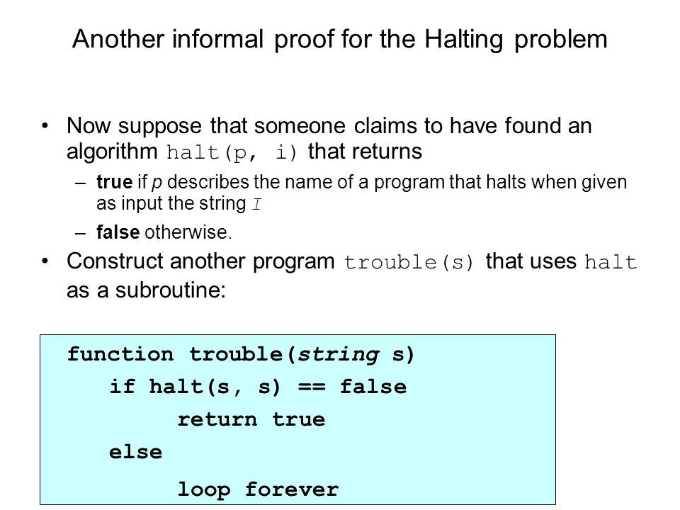 Another informal proof for the Halting problem