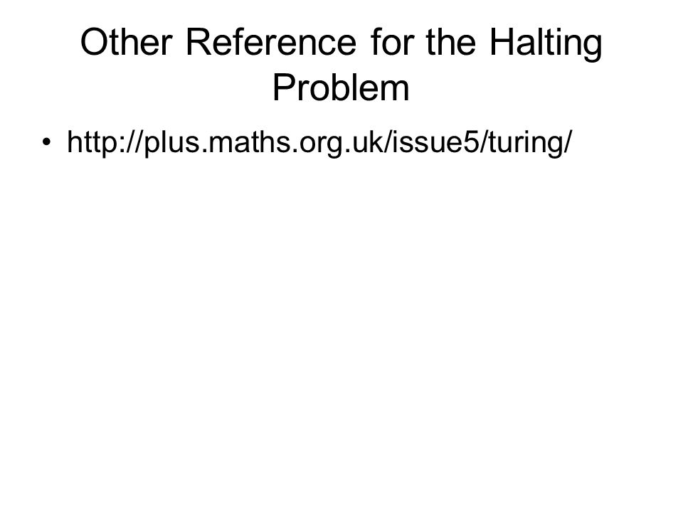 Other Reference for the Halting Problem