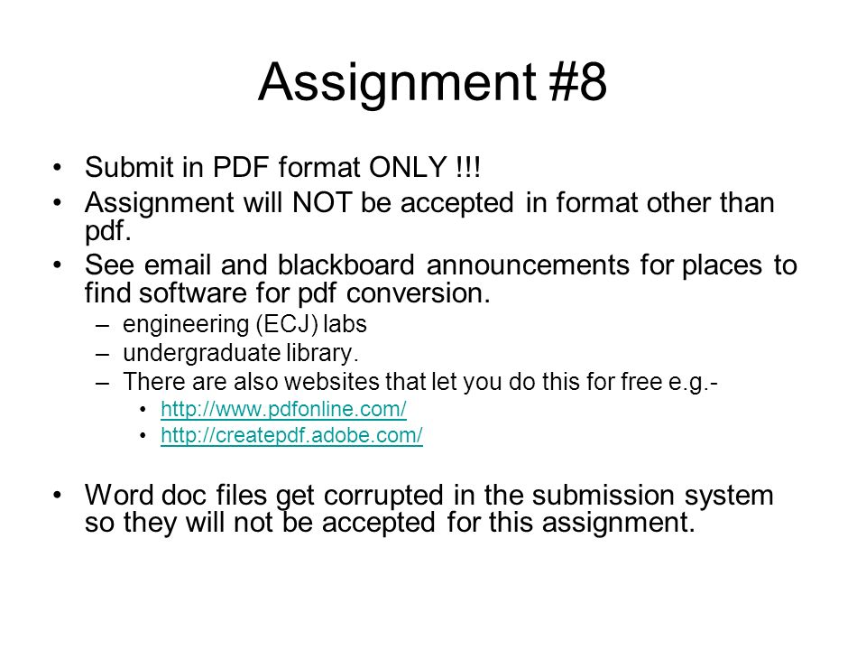 Assignment #8 Submit in PDF format ONLY !!!