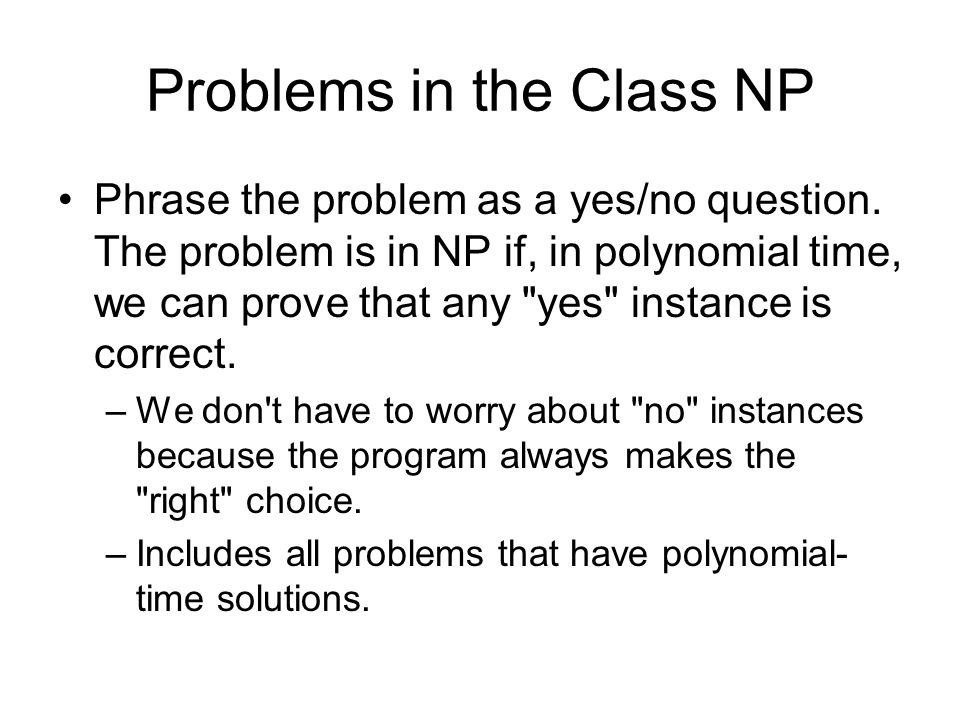 Problems in the Class NP