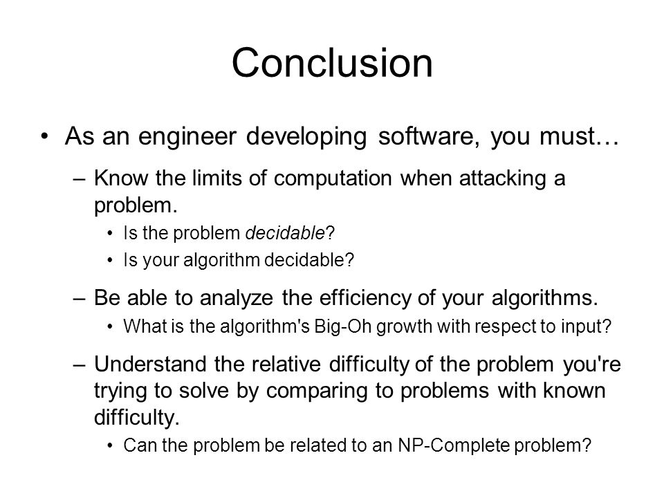 Conclusion As an engineer developing software, you must…