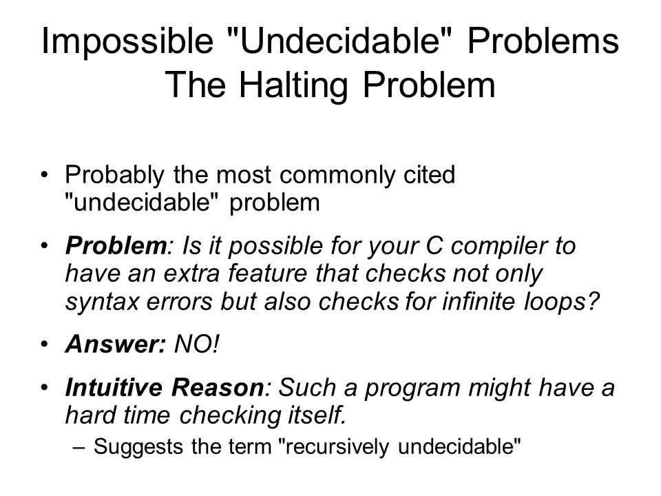 Impossible Undecidable Problems The Halting Problem