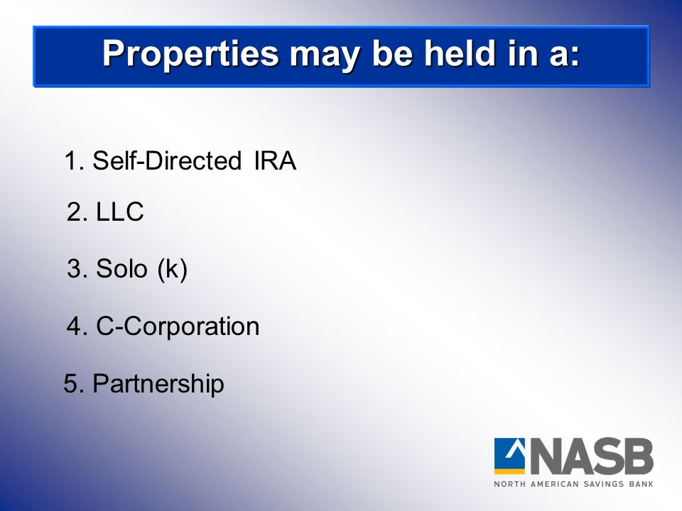 Properties may be held in a: