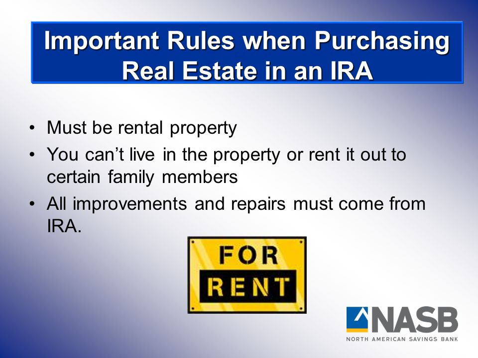 Some important rules when buying real estate in your IRA