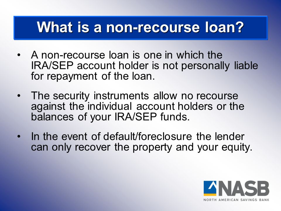 What is a non-recourse loan