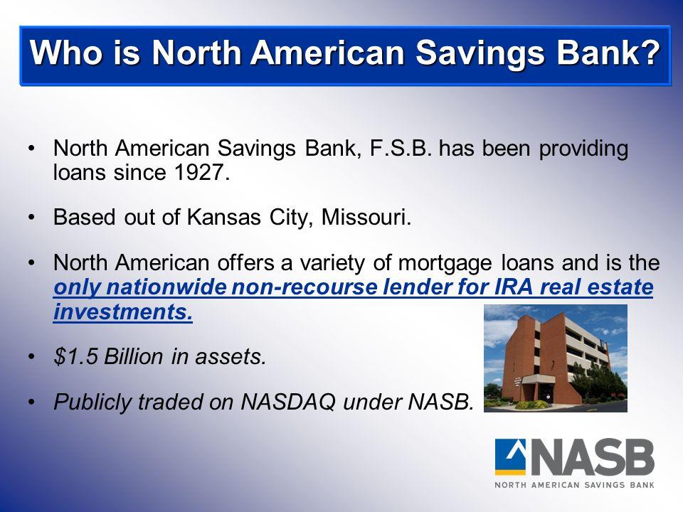 Who is North American Savings Bank