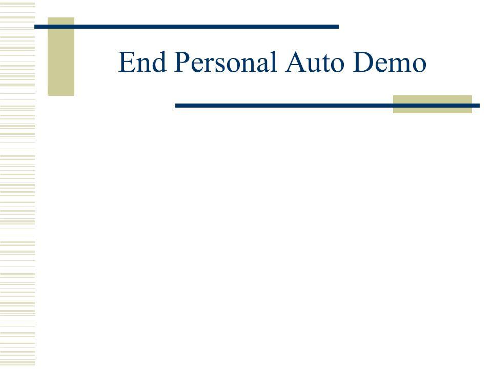 End Personal Auto Demo