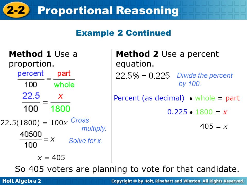 Method 1 Use a proportion. Method 2 Use a percent equation.