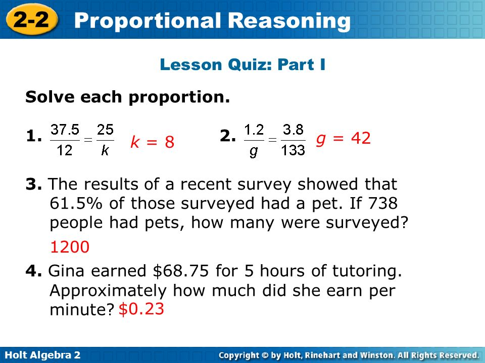 Lesson Quiz: Part I Solve each proportion. 2.