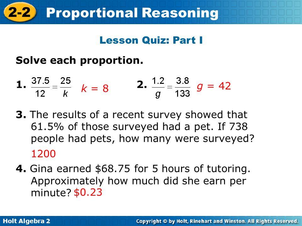 Lesson Quiz: Part I Solve each proportion. 2.