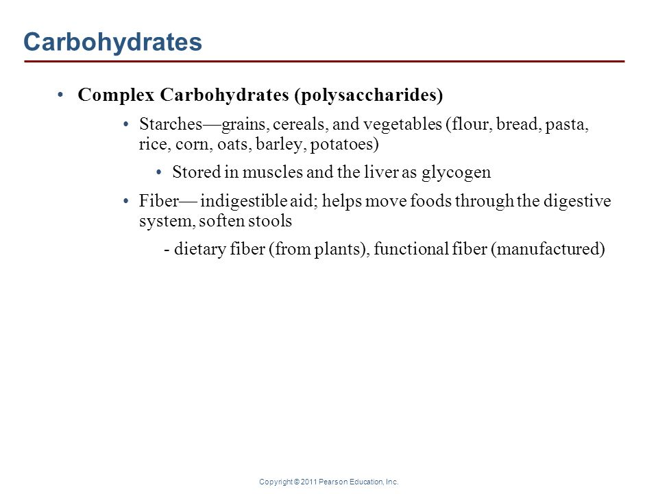 Carbohydrates Complex Carbohydrates (polysaccharides)