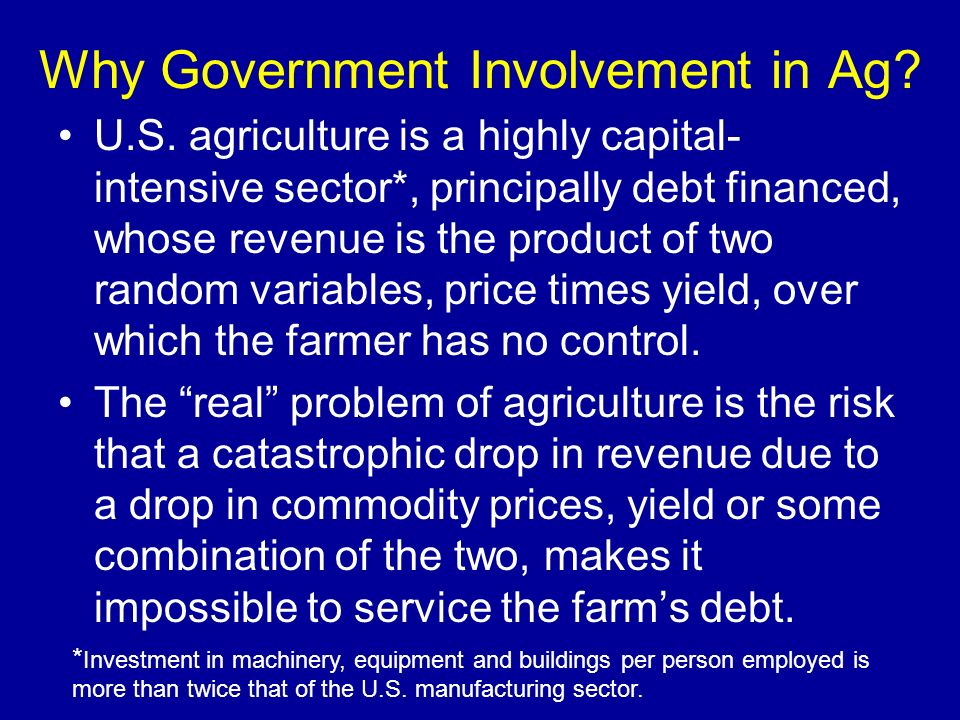 Why Government Involvement in Ag