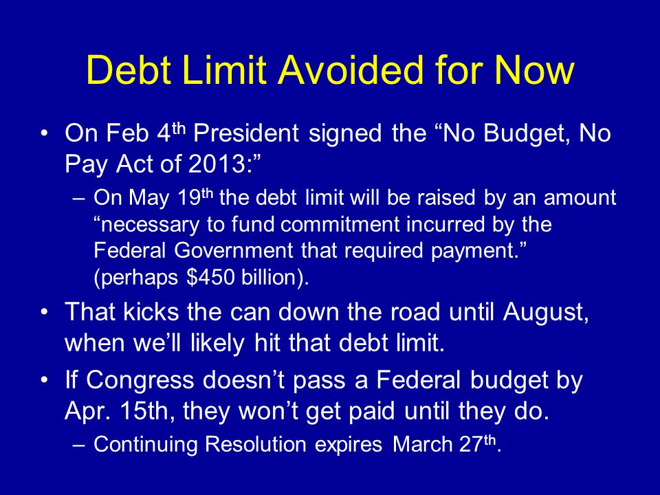 Debt Limit Avoided for Now