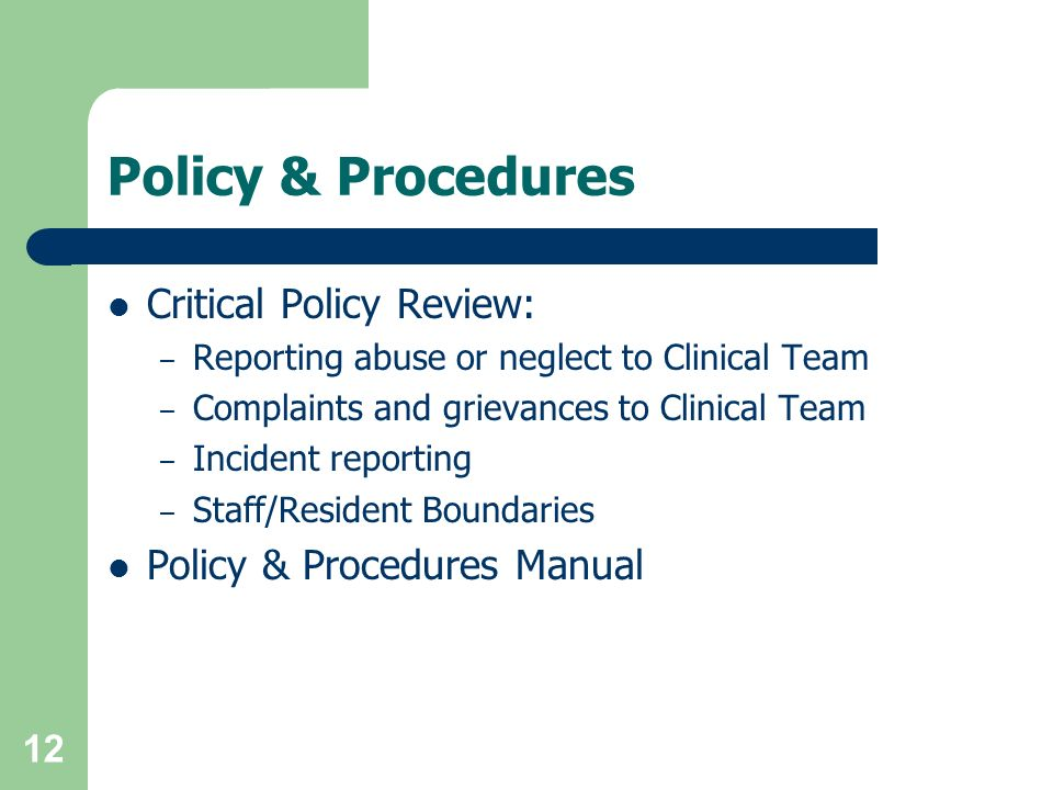 Policy & Procedures Critical Policy Review: Policy & Procedures Manual