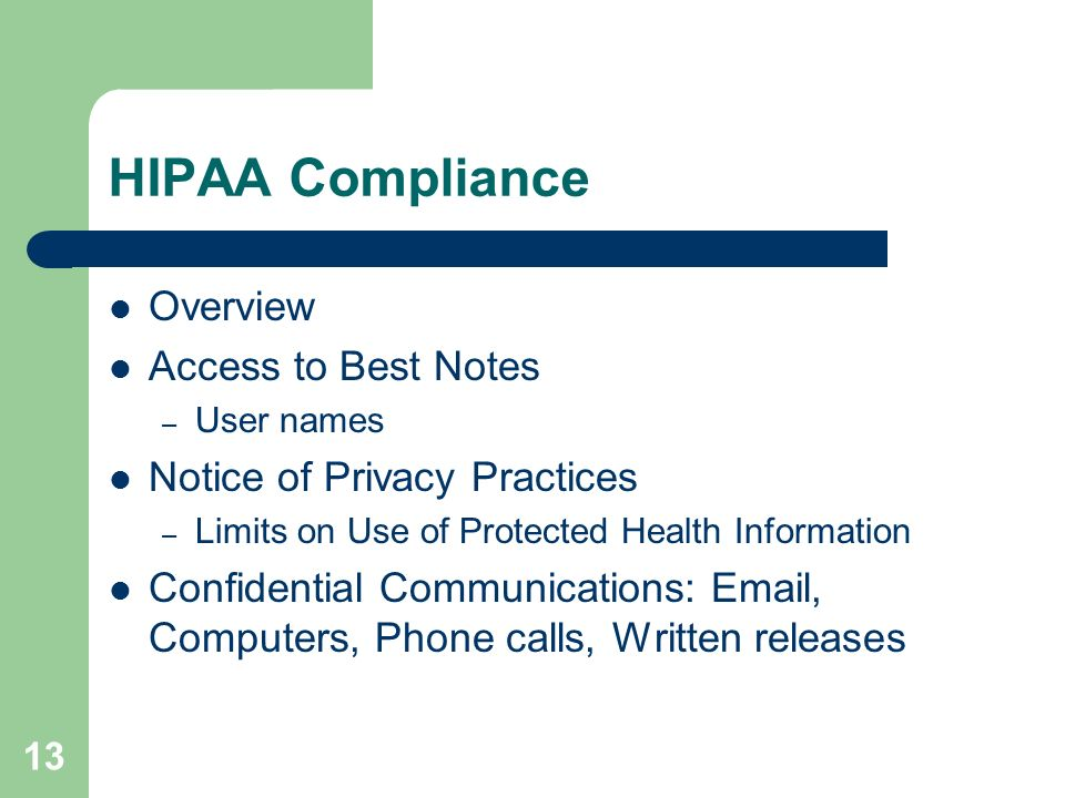 HIPAA Compliance Overview Access to Best Notes