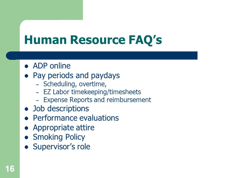 Human Resource FAQ's ADP online Pay periods and paydays