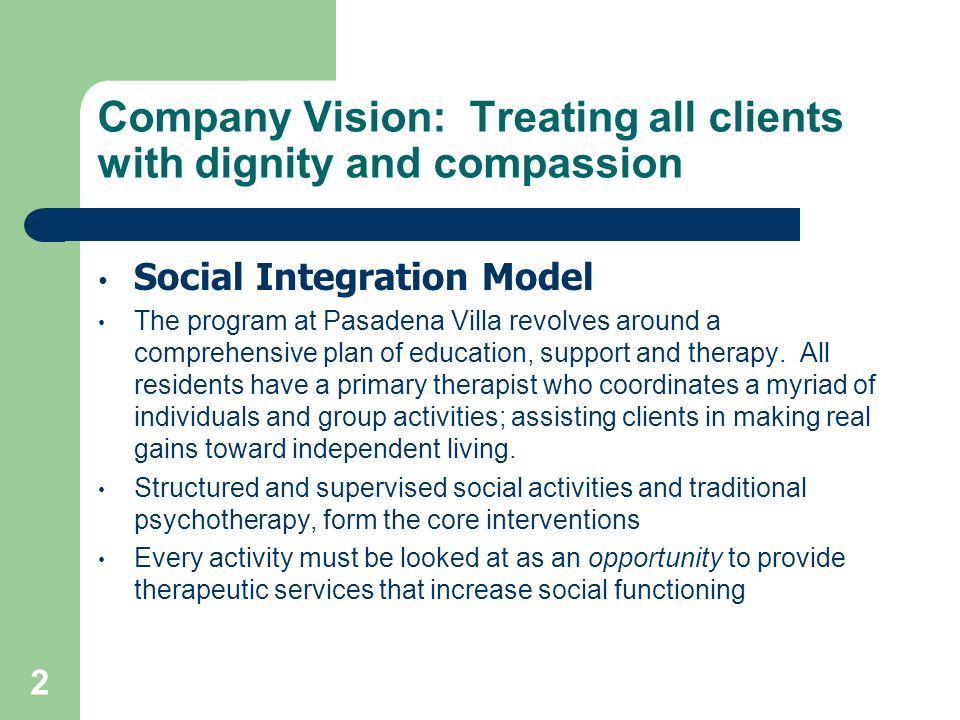 Company Vision: Treating all clients with dignity and compassion