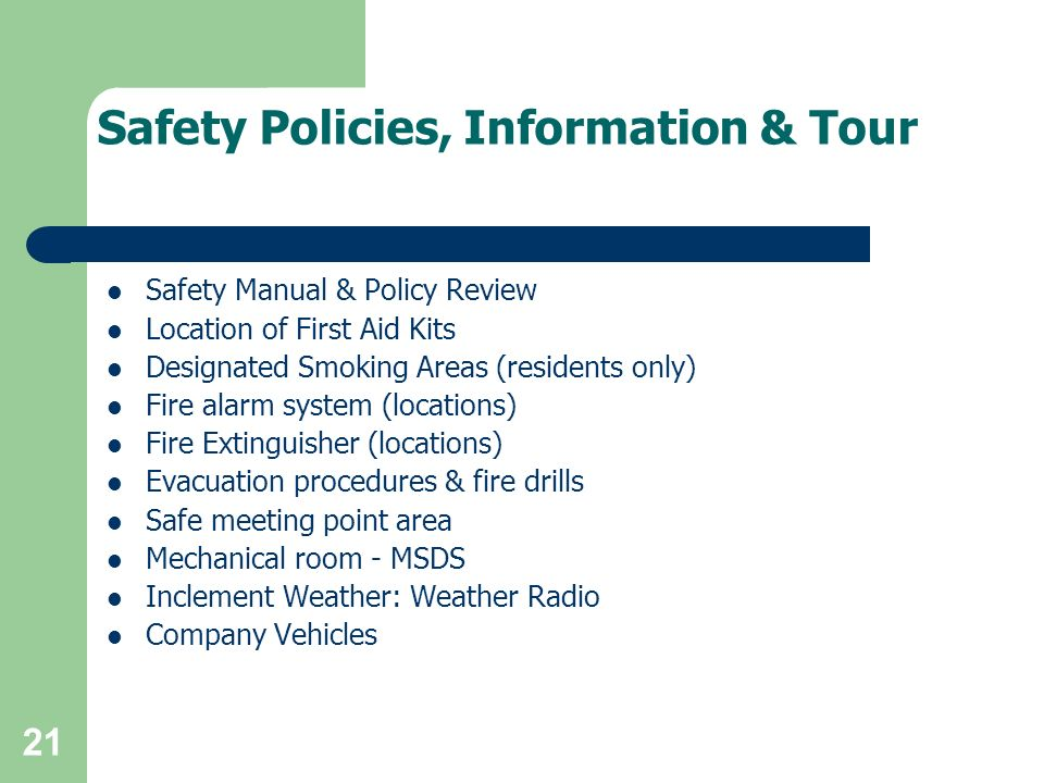 Safety Policies, Information & Tour
