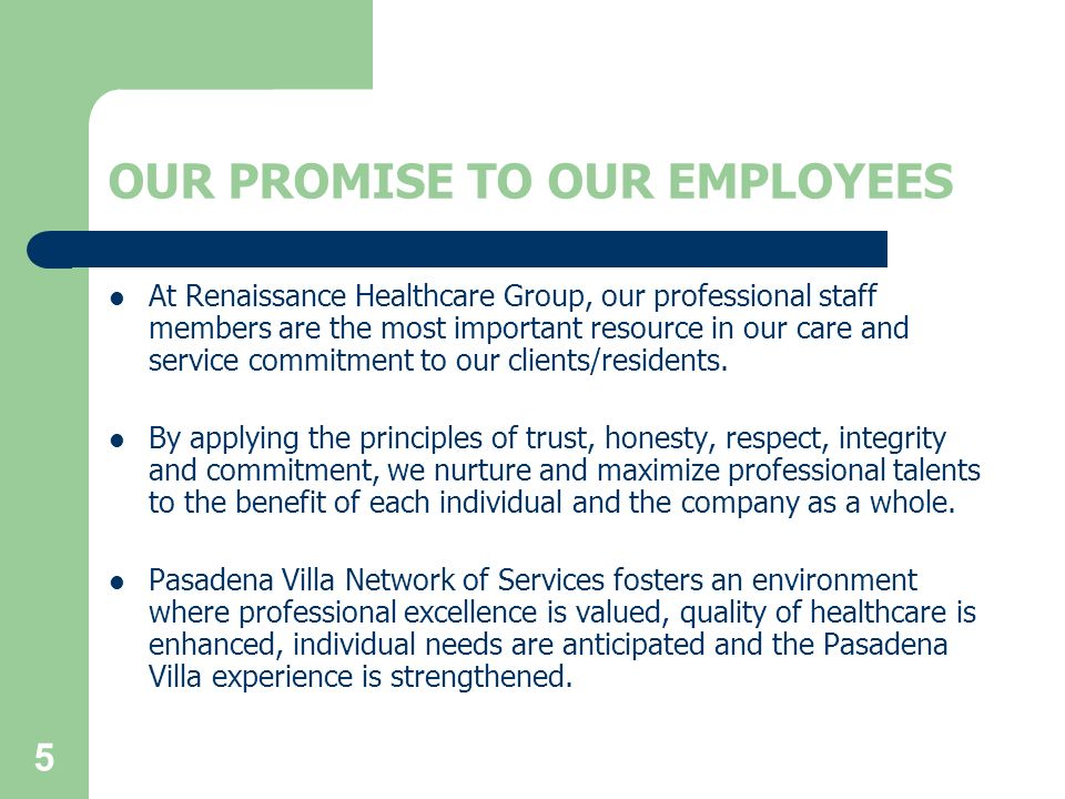 OUR PROMISE TO OUR EMPLOYEES
