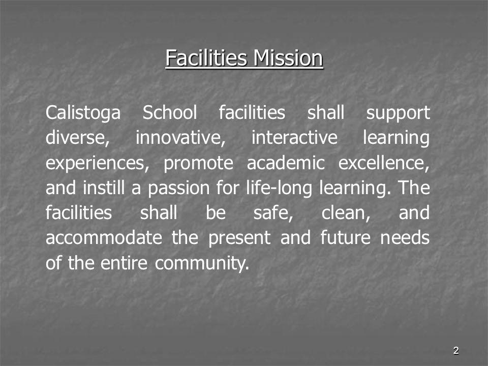 Facilities Mission