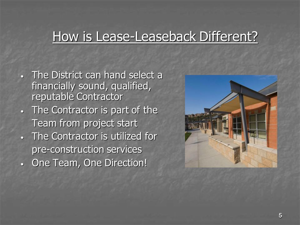 How is Lease-Leaseback Different