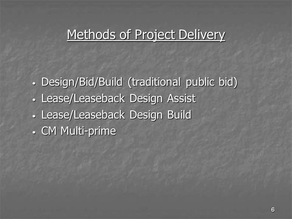 Methods of Project Delivery