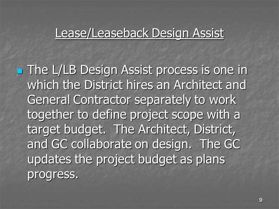 Lease/Leaseback Design Assist
